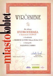 Nagroda - Wyróżnienie dla zabiegu Hydrodermia w konkursie o Srebrne Lustro Miasta Kobiet 2010